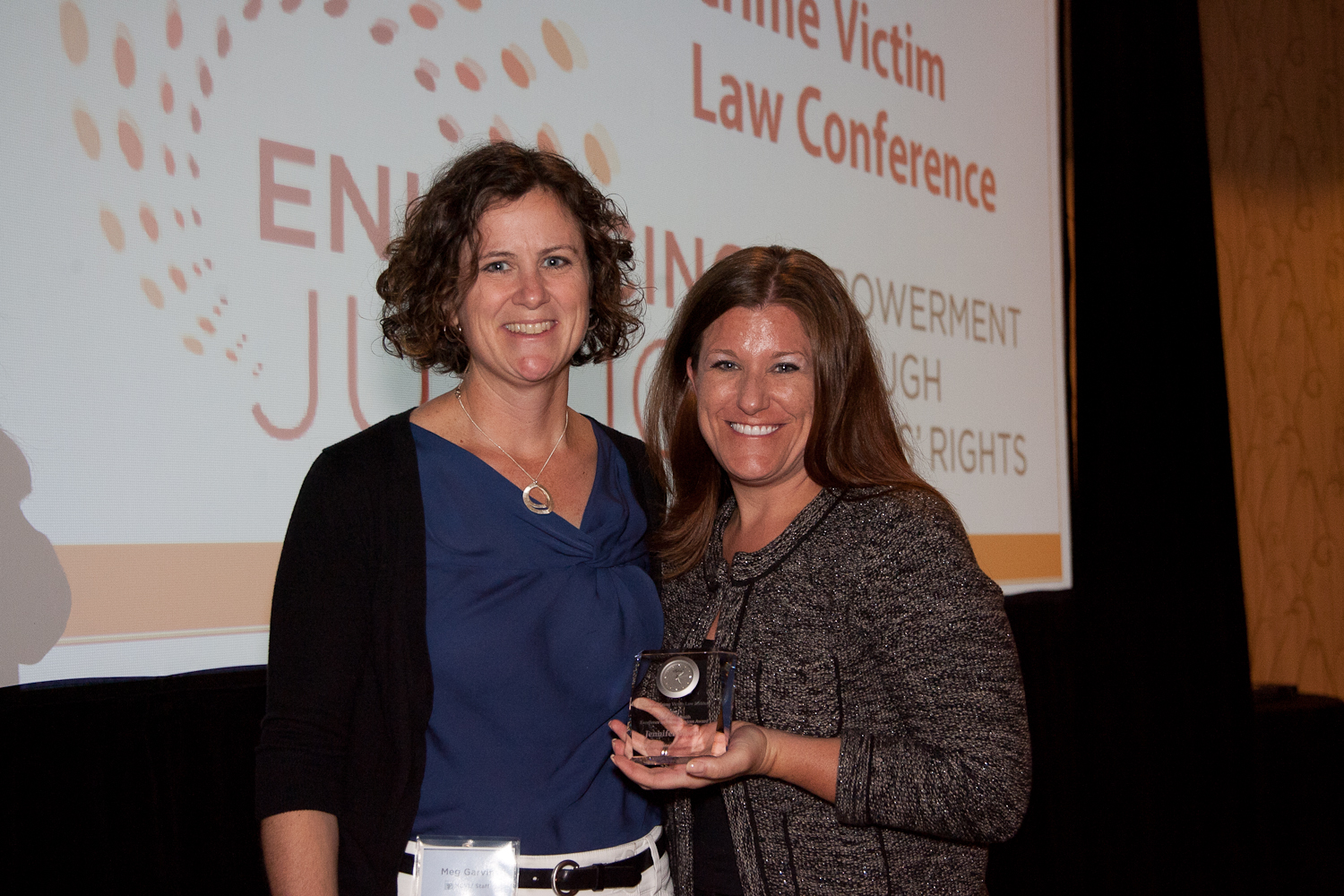Meg Garvin with Jennifer Storm, recipient of the 2012 Gail Burns-Smith Excellence in Victim Services Award.