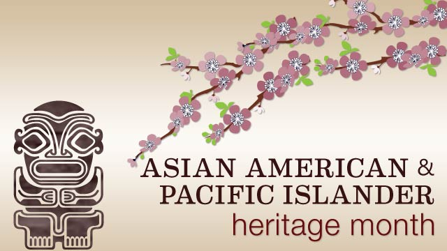 Asian pacific american heritage month may