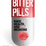 2018 Ray Warren Symposium poster for Bitter Pills.