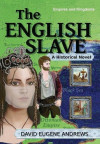 The English Slave (Empires and Kingdoms series)