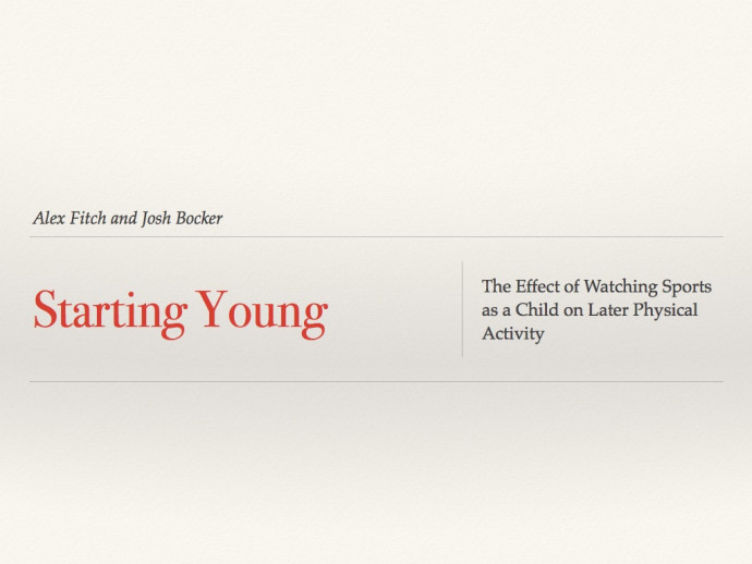 "Title slide. ""Starting Young: The Effect of Watching Sports as a Child on Later Physical Activi..."