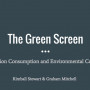 "Title slide, ""The Green Screen: Early Television Consumption and Environmental Consciousness"""
