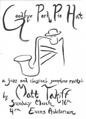 5890669c777 Goodbye Pork Pie Hat - A Senior Recital - Music - College of Arts ...